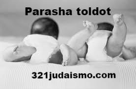 PARASHÁ TOLDOT / GENERACIONES. Resumen