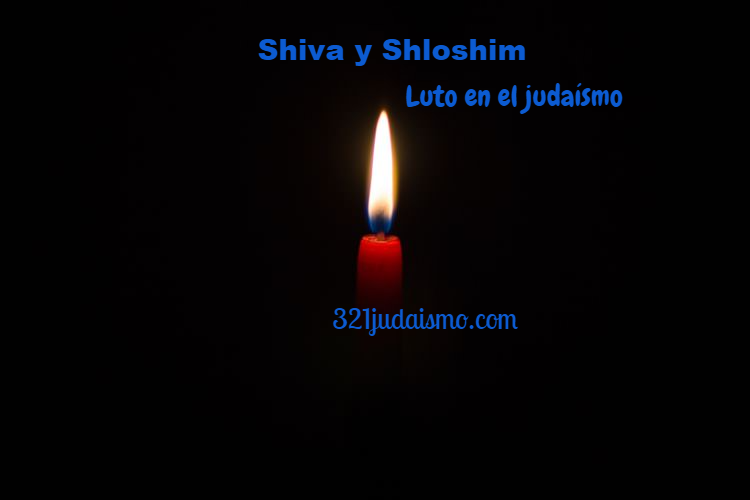 Shiva y Shloshim