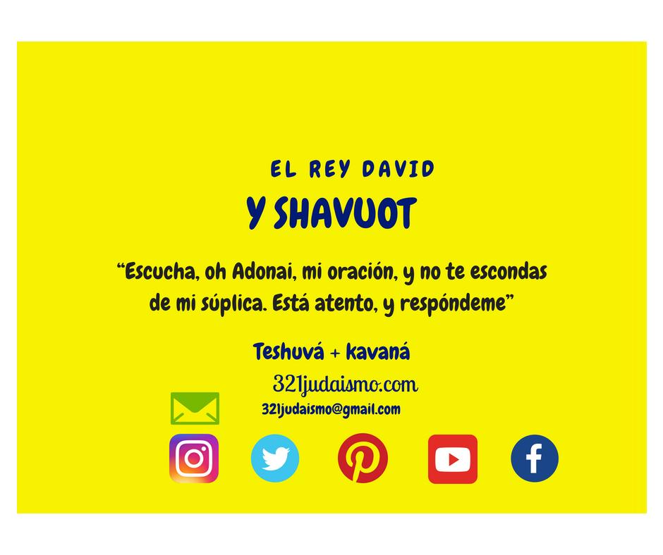 Shavuot y Rey David