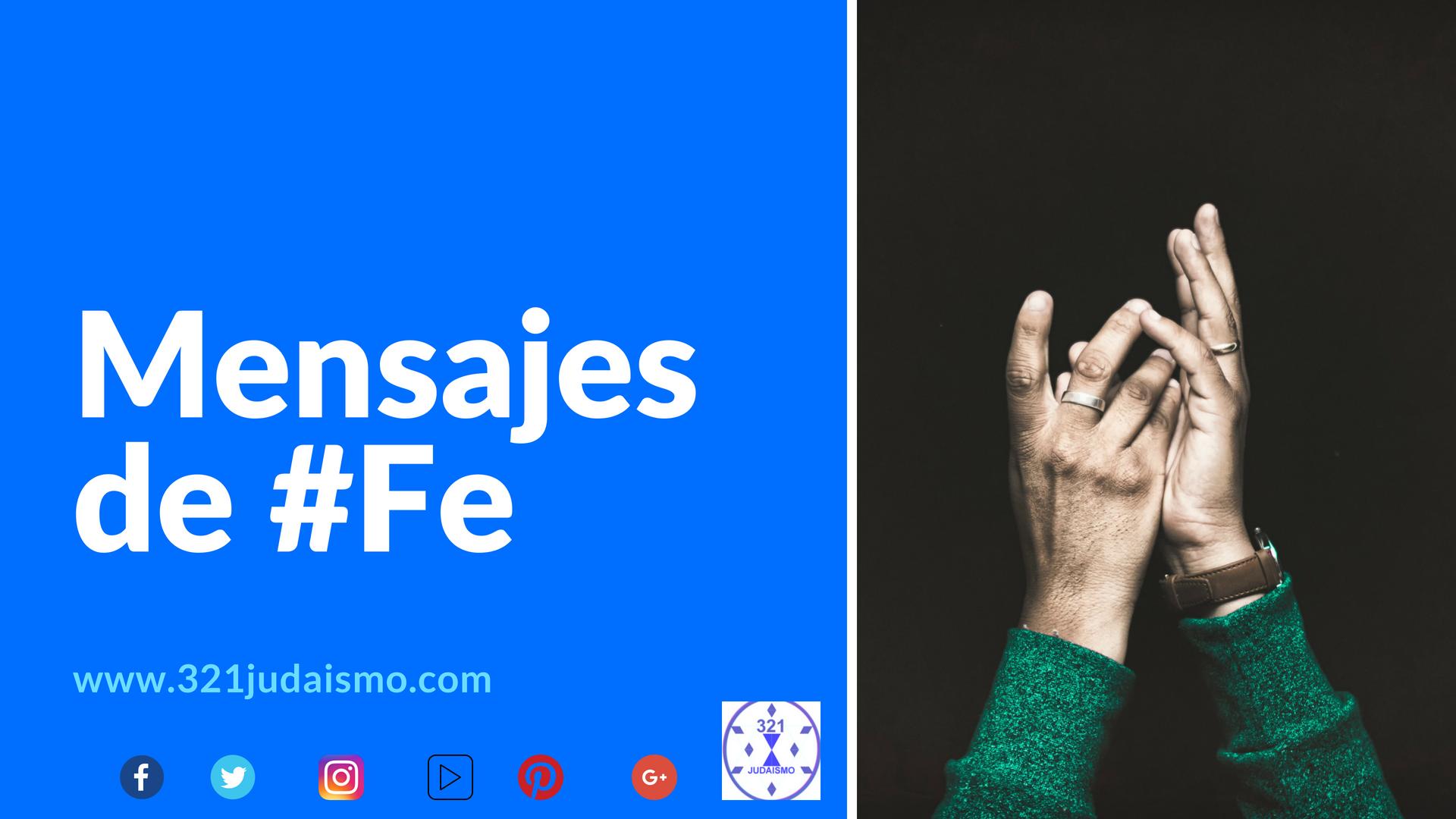 Mensajes de Fe Semana 3 del año 5775