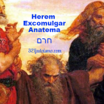 Herem – Excomulgar – Anatema