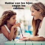 Cómo hablar con los hijos?