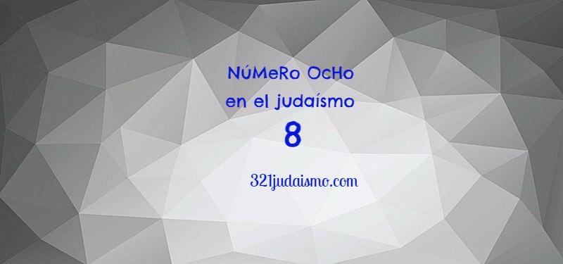 El número ocho en el judaísmo