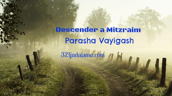 Descender a Mitzraim