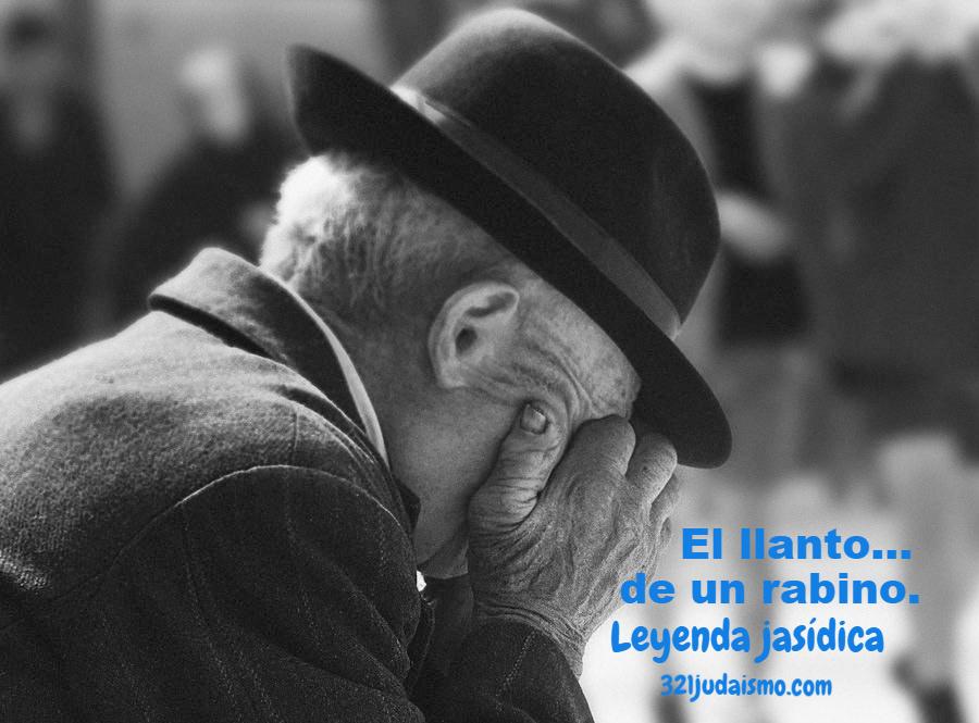 El llanto de un rabino – relato del Talmud