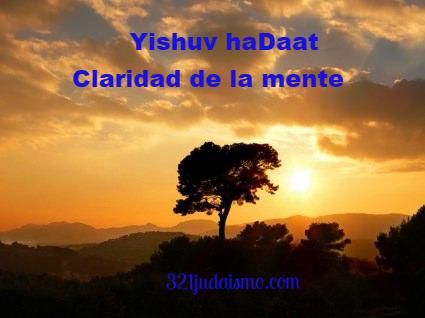 Yishuv haDaat – Claridad de la mente