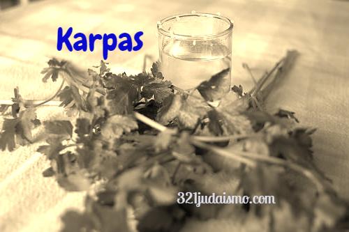 El Seder de Pesaj – Paso a paso – Karpas