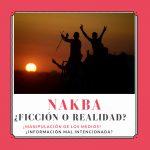 Nakba – Ficción o realidad? Primera parte