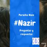 Nazir – Parasha Naso