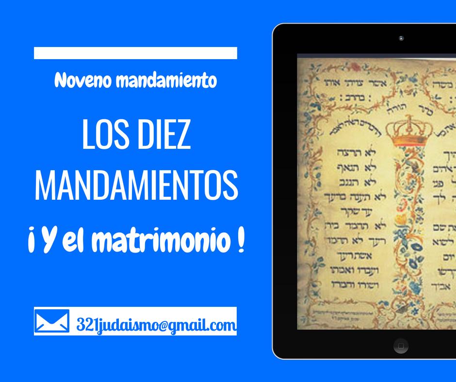 Los diez mandamientos y el matrimonio – Noveno mandamiento