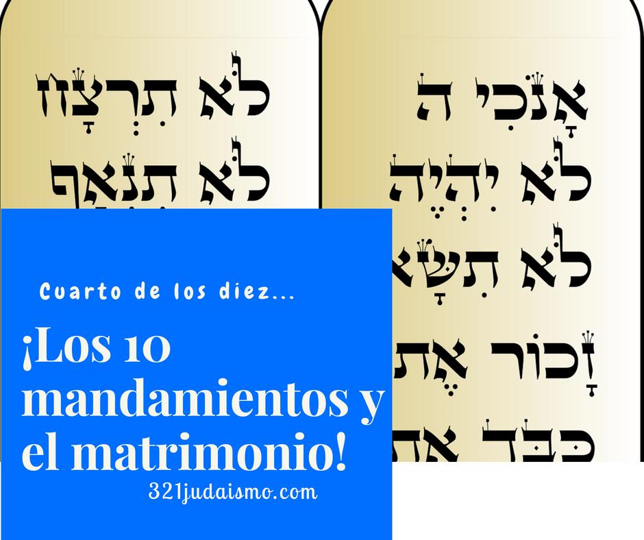 Los diez mandamientos y el matrimonio – Cuarto mandamiento
