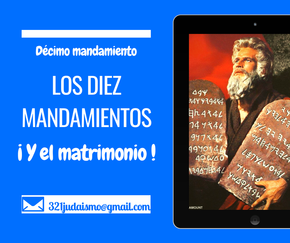 Los diez mandamientos y el matrimonio – Décimo mandamiento