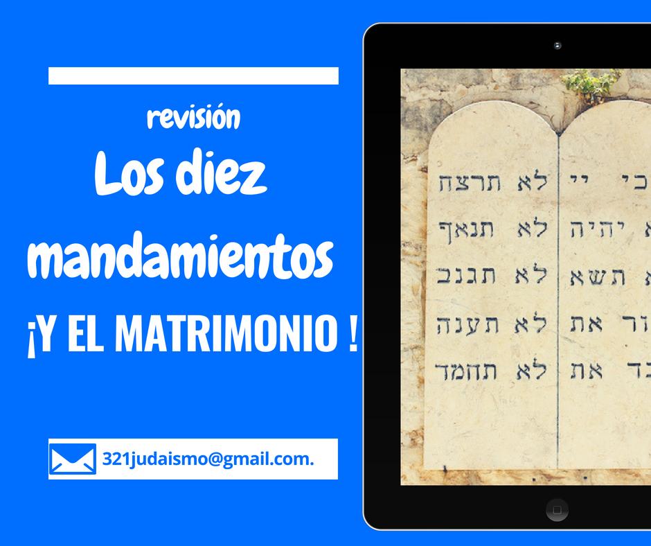Los diez mandamientos y el matrimonio – Sexto mandamiento
