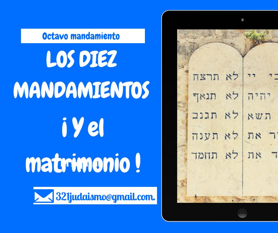 Los diez mandamientos y el matrimonio – Octavo mandamiento