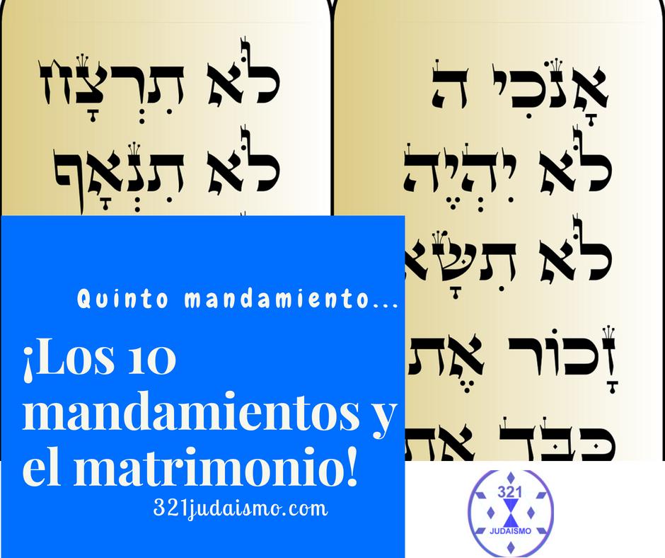 Los diez mandamientos y el matrimonio – Quinto Mandamiento