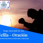 Tefila – Oración
