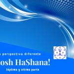 Rosh HaShana – Una perspectiva diferente – Conclusión