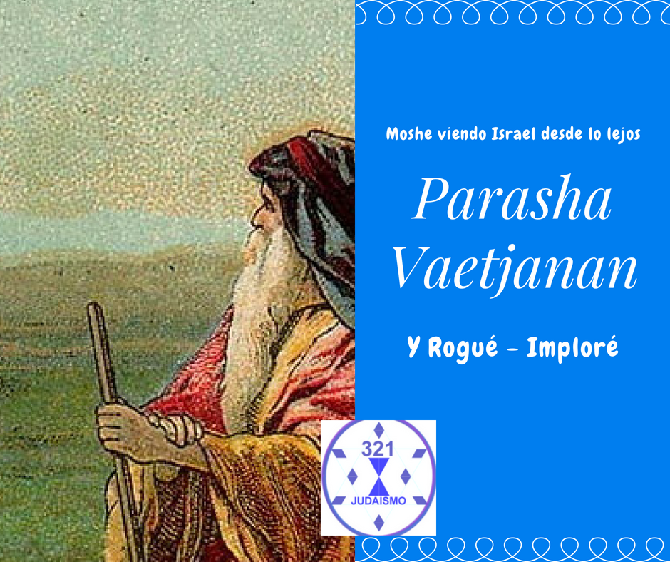 Parasha Vaetjanan