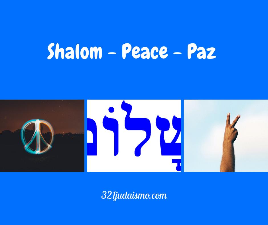 http://321judaismo.com/wp-content/uploads/2019/03/Shalom-Paz-Peace.png